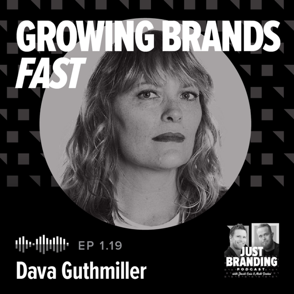 S01.EP19 - How to Grow Real Brands with Dava Guthmiller artwork