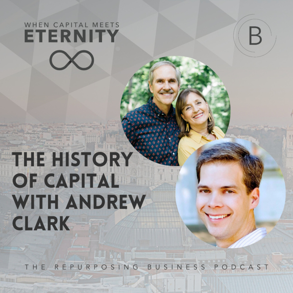 The History of Capital with Andrew Clark artwork