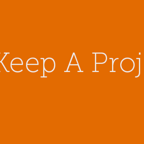 33 – How to keep a project going.