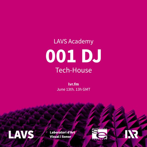 LAVS Academy: 001 Dj artwork