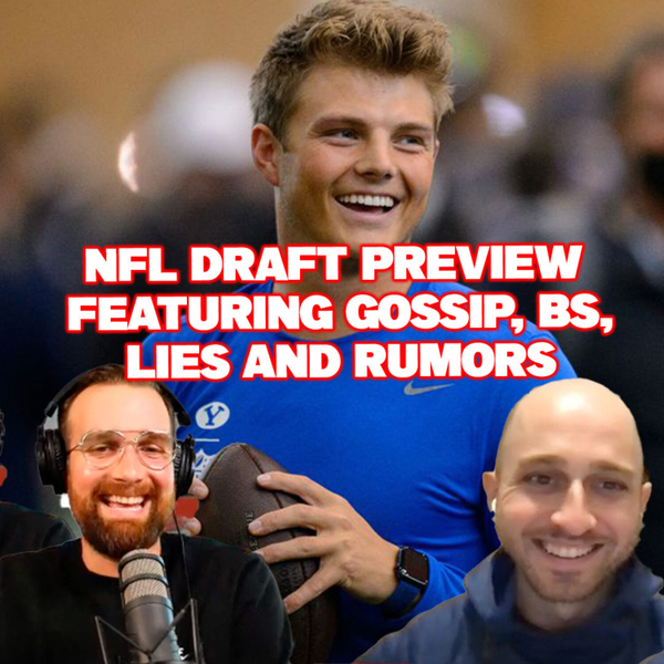NFL Draft Preview featuring gossip, BS, lies and rumors artwork