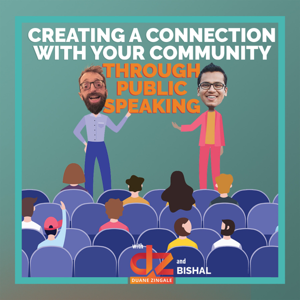 MYMS 64: Creating a connection with your community through public speaking with Bishal artwork