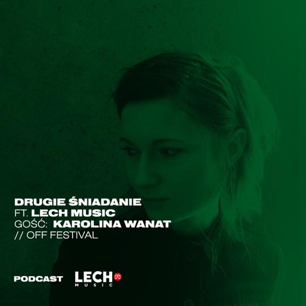 DRUGIE ŚNIADANIE powered by LECH MUSIC ft. Tycjana gość Karolina Wanat OFF-Festival 16.07.2019