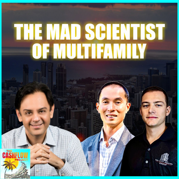 The Mad Scientist of Multifamily with Neal Bawa artwork