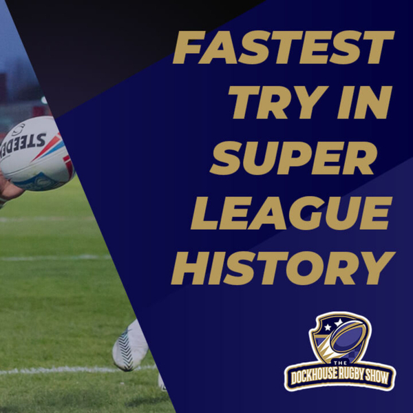 FASTEST Try in Super League HISTORY! Is Ben Crooks Faster than Usain Bolt artwork