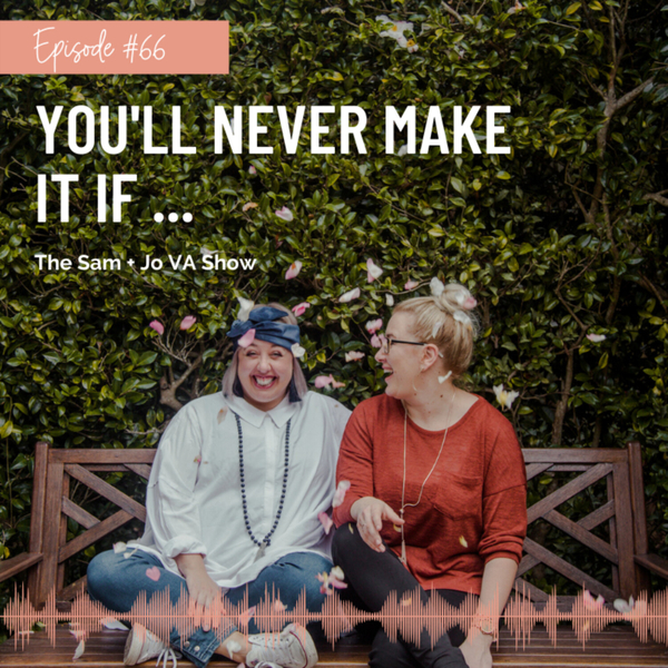 #66 You'll Never Make It If.... artwork