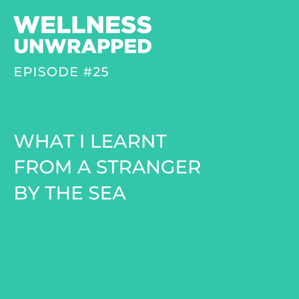 What I learnt from a stranger by the sea artwork