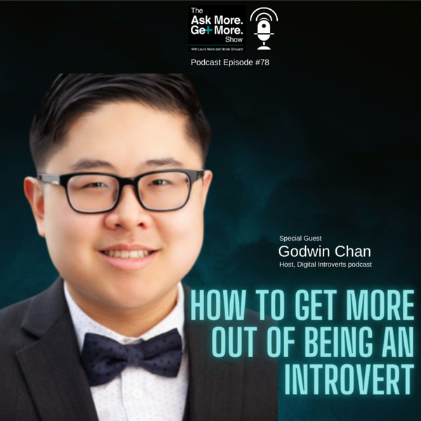 Ep.78 Godwin Chan - How to Get More Out Of Being An Introvert artwork