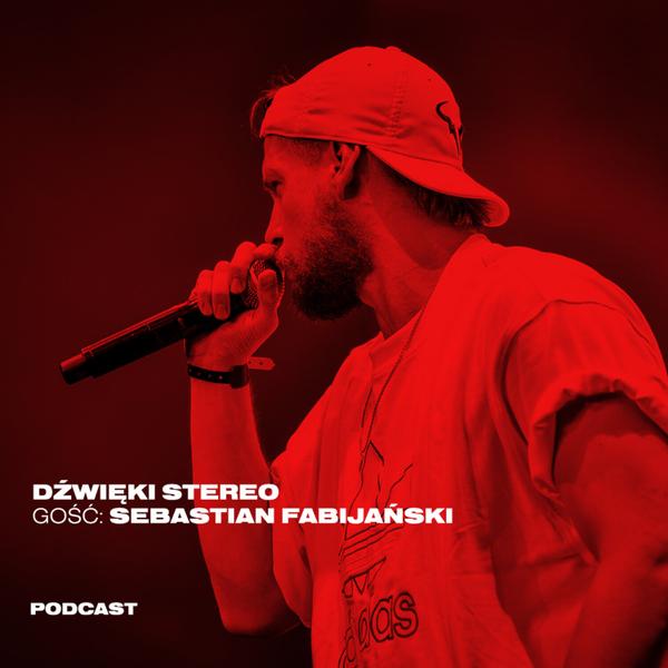 #9 Sebastian Fabijański. Stara vs. nowa szkoła rapu