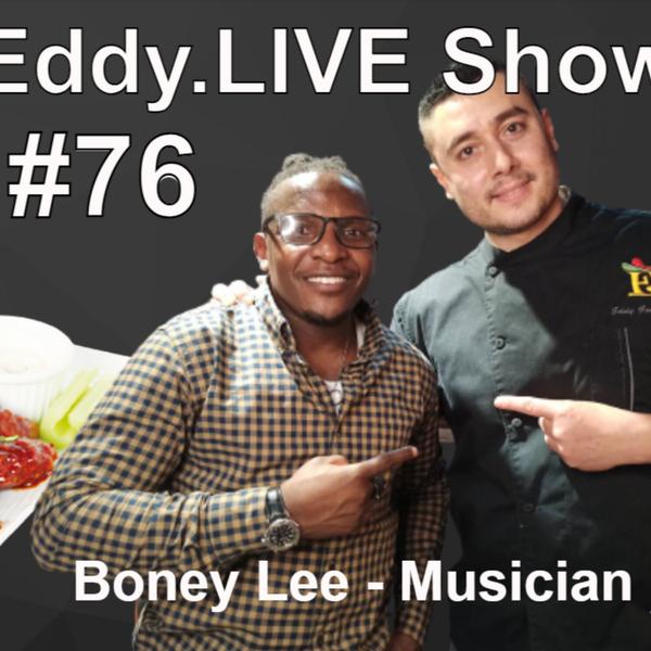 Eddy.LIVE Show #76-Boney Lee, Musician/Event Planner artwork