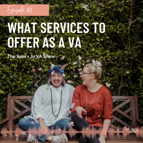 #08 What Services To Offer As A Virtual Assistant artwork