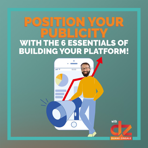 MYMS 73: Position your publicity with the 6 essentials of building your platform! artwork