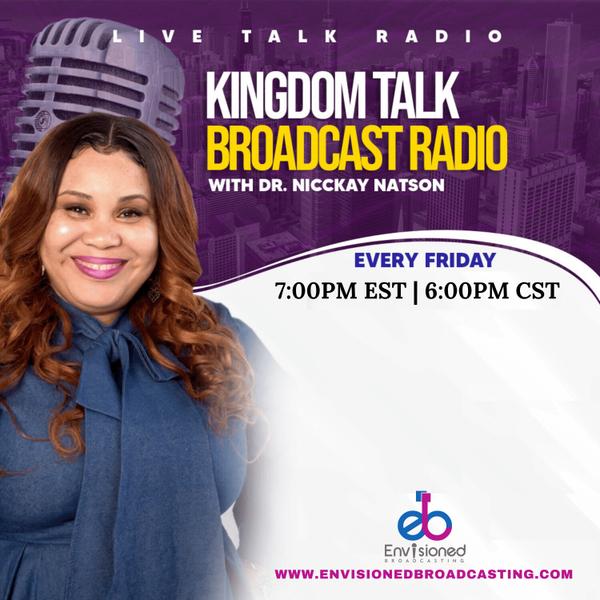 Kingdom Talk Broadcast Radio with Dr. Nicckay Natson artwork