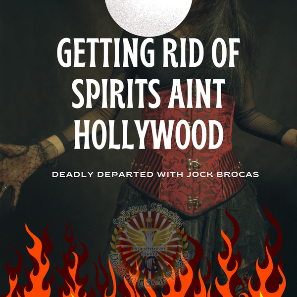 Getting Rid Of Spirits Is Not Hollywood artwork