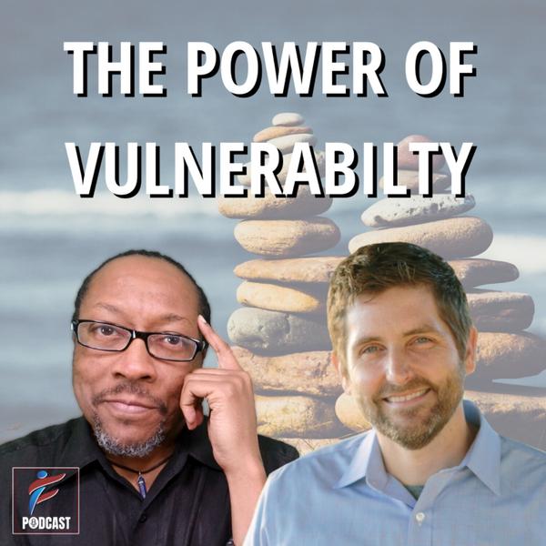 The Power Of Vulnerability | Jarie Bolander artwork