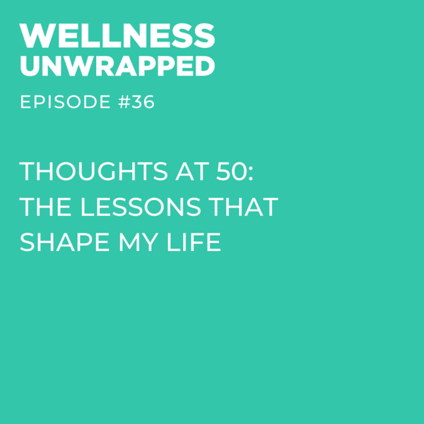Thoughts at 50: the lessons that shape my life artwork