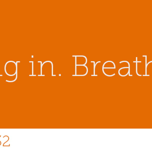 132 - Breathing In. Breathing Out. artwork