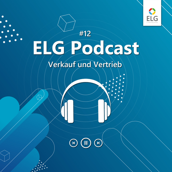 ELG Podcast #12 mit Sales-Profi und Unternehmensberater Alexander Degenhart artwork