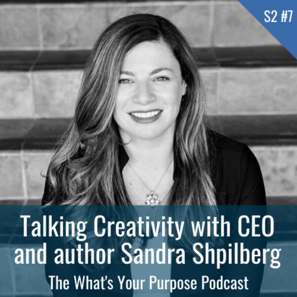 Talking creativity with Sandra Shpilberg