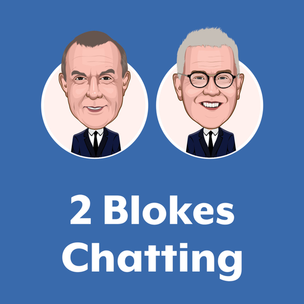The 2 Blokes Chatting Radio Show - 28 March - Part 1