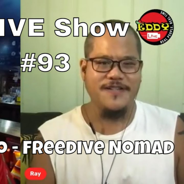Eddy.LIVE Show #93, Raymond Ko, Freedive Nomad Podcast artwork