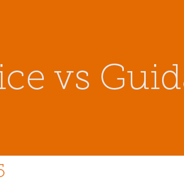 65 - Advice vs Guidance
