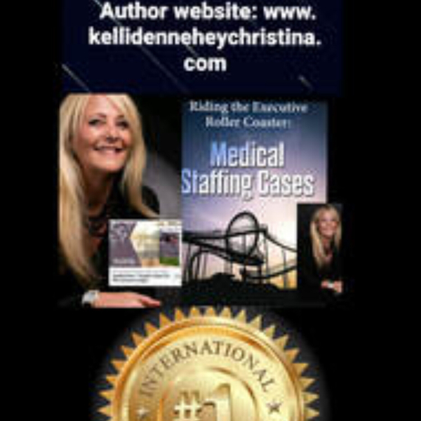 KELLI CHRISTINA, Medical Staffing/Author (10-13-21) artwork