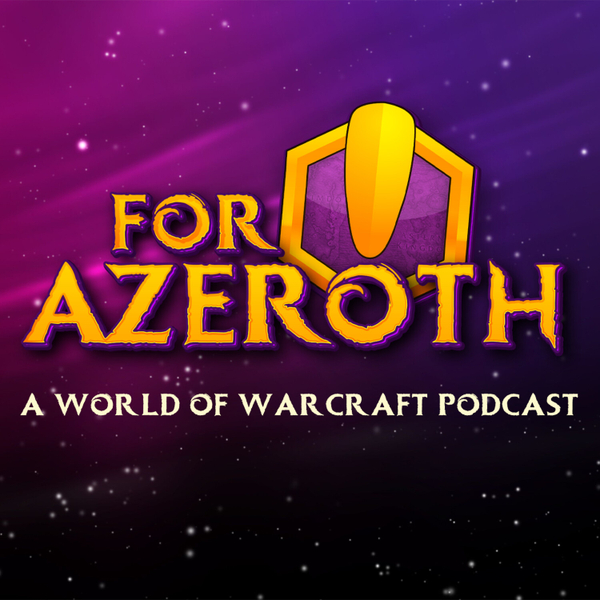 """#154 - For Azeroth!: """"Why The Glaive, WHY?!"""" artwork"""