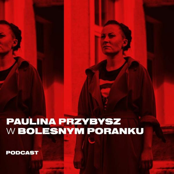 Bolesne Poranki w newonce.radio gość Paulina Przybysz 30.01.2019