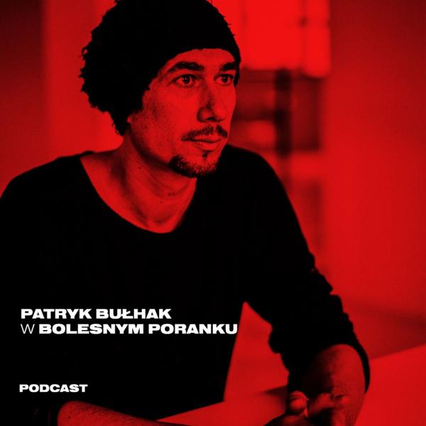 Bolesne Poranki w newonce.radio gość Patryk Bułhak 01.08.2019 artwork