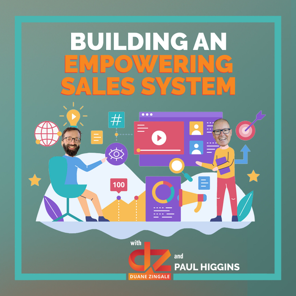 MYMS 65: Building an empowering sales system with Paul Higgins artwork