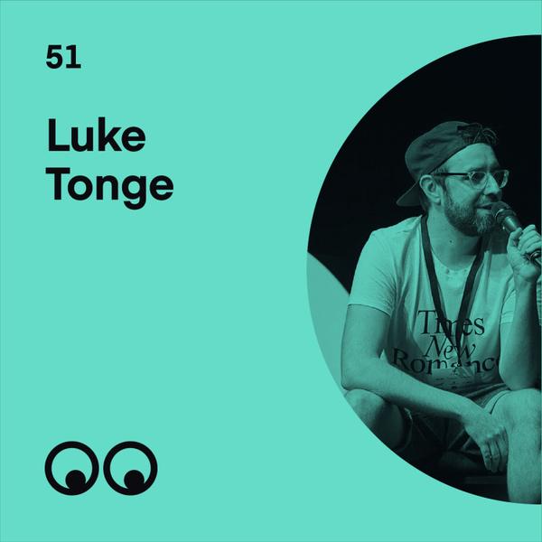 Luke Tonge on building a creative community where everyone feels welcome artwork