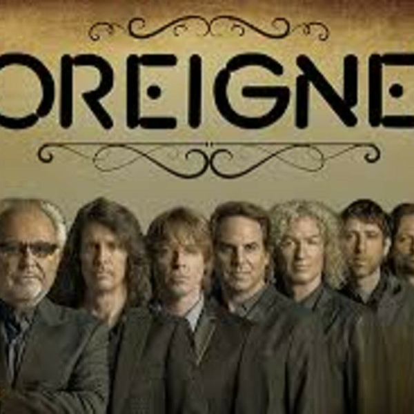 """The Music of """"FOREIGNER"""" (5-29-19)"""