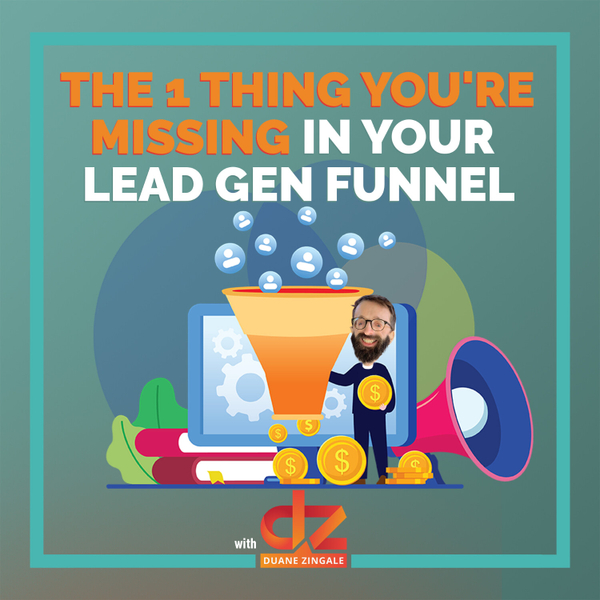 MYMS 83: The 1 thing you're missing in your lead gen funnel artwork