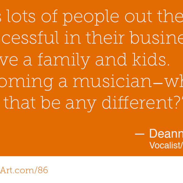 86 - Turning A Passion Into A Business with Deanne Matley
