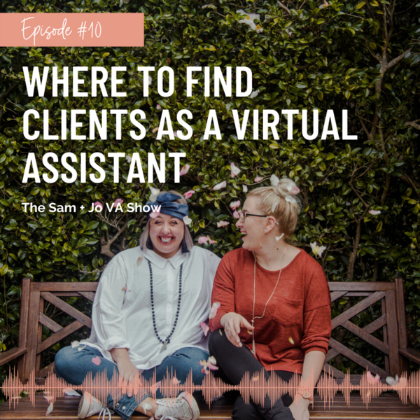 #10 Where To Find Clients As A Virtual Assistant artwork