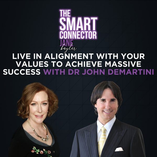 Live In Alignment With Your Values To Achieve Massive Success With Dr John Demartini artwork