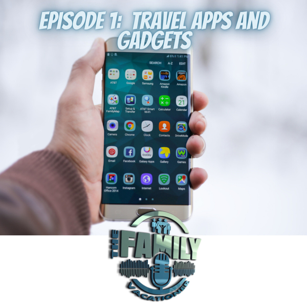 Episode 1:  Travel Gadgets and Apps artwork
