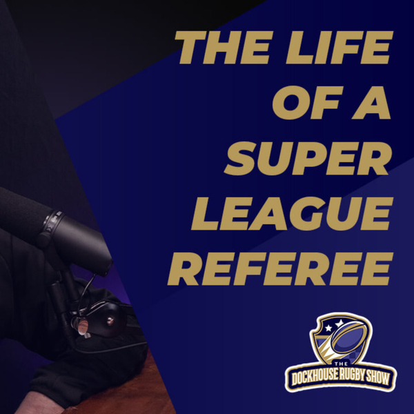 The Police Couldn't Guarantee His Safety.....The Life Of A Super League Referee With Ian Smith artwork
