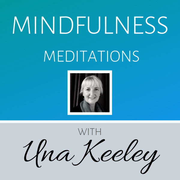 Mindfulness Meditations with Una Keeley artwork