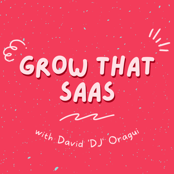 Grow That SaaS artwork